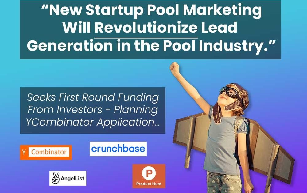 New Startup Pool Marketing Will Revoluitionize Lead Generation in the Pool Industry